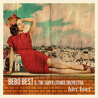 Bebo Best & The Super Lounge Orchestra -