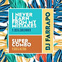 dc 3112 - DJ Farrapo - I Never Learn Fro