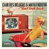 Club des Belugas & Maya Fadeeva - Don't