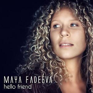 Maya Fadeeva - Hello Friend (single cove