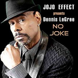 2019 Jojo effect presents Dennis LeGree
