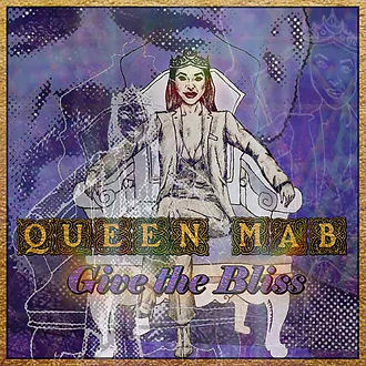 Queen Mab - Give the Bliss (album low-re