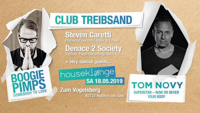 Houseklänge meets Tom Novy and The Boogie Pimps 18. Mai 2019