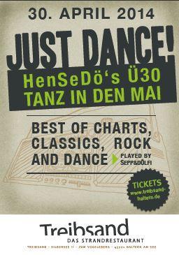 Just dance - HenSeDö Ü30 Party am 30.04.2014
