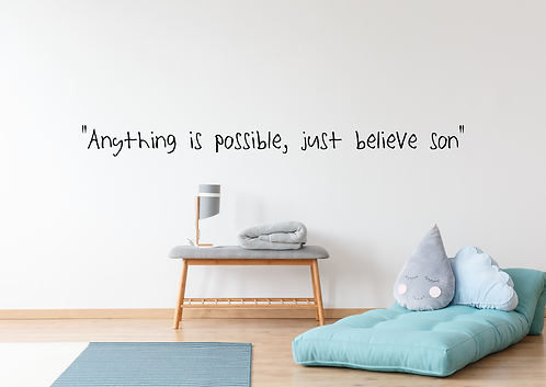 Anything is possible wall decal