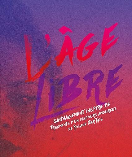 Affiche - L'Âge Libre, compagnie Avant l'Aube