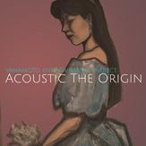 """Album """"Acoustic the Origin"""""""