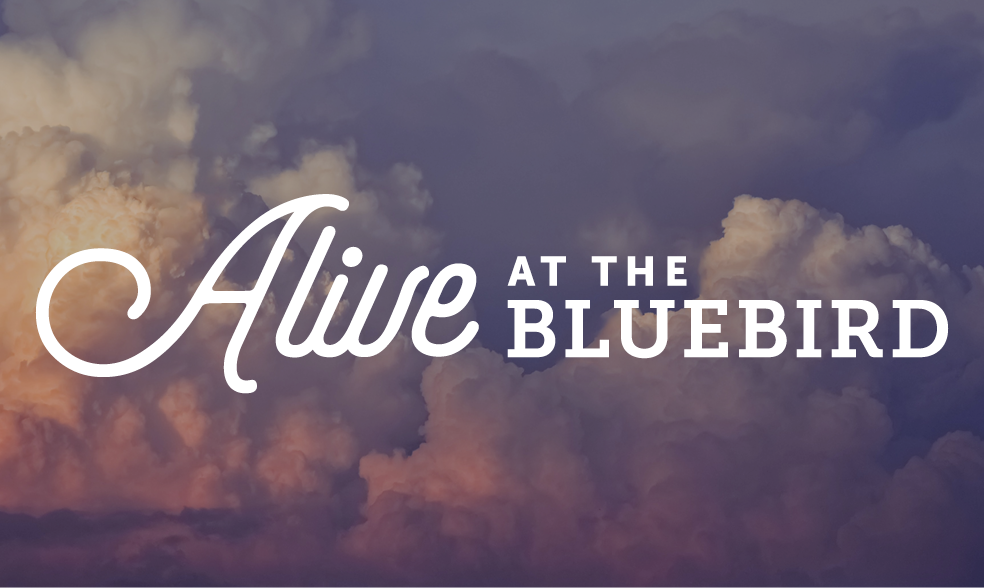 Alive at the Bluebird