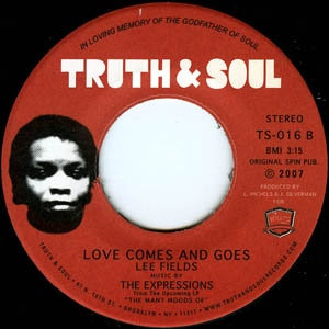 Lee Fields – My World / Love Comes And Goes