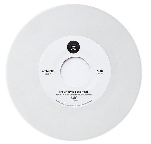 (Black Vinyl) Aura – Let Me Say Dis About Dat / No Beginning, No End