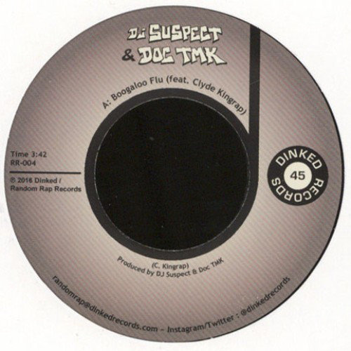 DJ Suspect & Doc Tmk ‎– Boogaloo Flu / That'll Never Happen