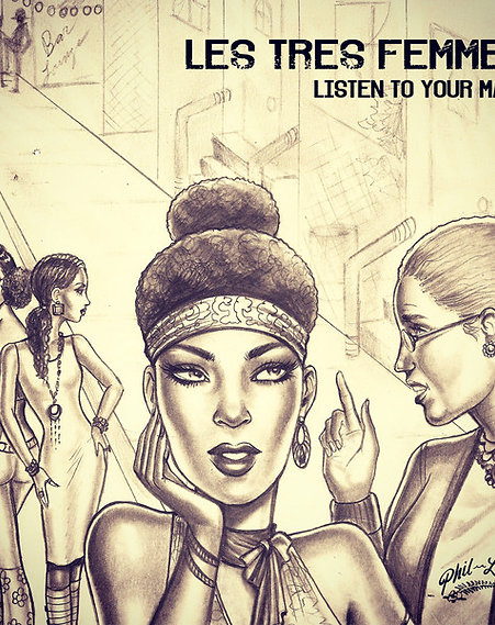 Les Tres Femme - Listen To Your Mama (Dj Double)