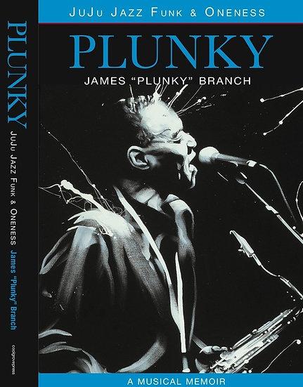 Plunky: Juju Jazz Funk & Oneness
