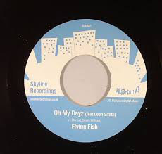 Flying Fish ‎– Play For Me / Oh My Dayz