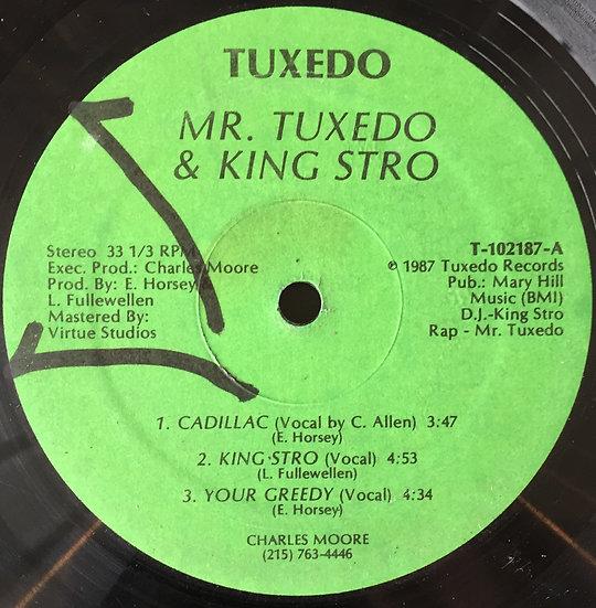 Mr. Tuxedo & King Stro – Cadillac / King Stro