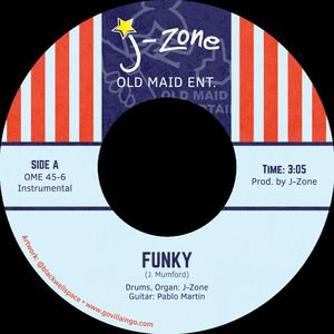 J-Zone - Funky /Go Back To Selling Weed