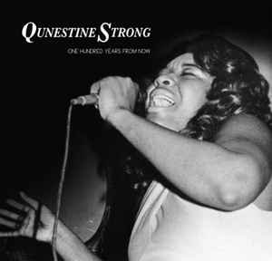 Qunestine Strong / Lawrence Carroll's Peoples Band ‎– One Hundred Years From Now
