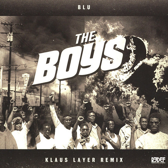 Blu ‎– The Boys - Klaus Layer Remix