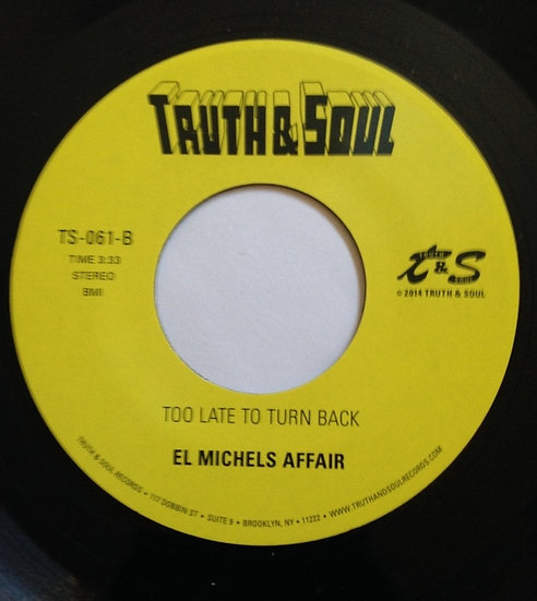 El Michels Affair – Detroit Twice / Too Late To T