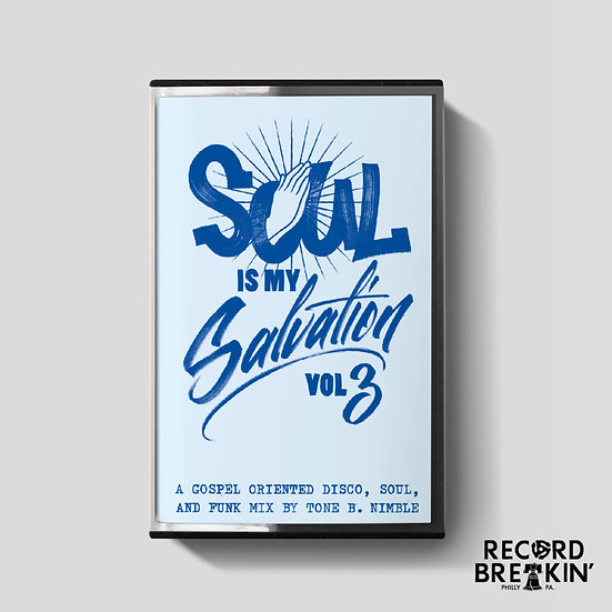 Tone B. Nimble - Soul Is My Salvation Vol. 3 (Cassette)