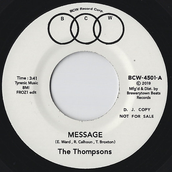 """The Thompsons – Message (Froz1 Edit) / I'll Always Love You 7"""" [White Label]"""