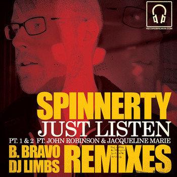 Spinnerty – Just Listen Remixes