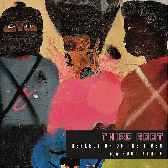Third Root ‎– Reflection Of The Times / Soul Force