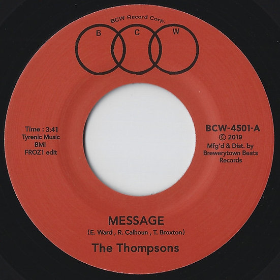 """The Thompsons – Message (Froz1 Edit) / I'll Always Love You 7"""" [Red Label]"""