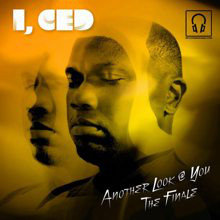 I, Ced ‎– Another Look @ You