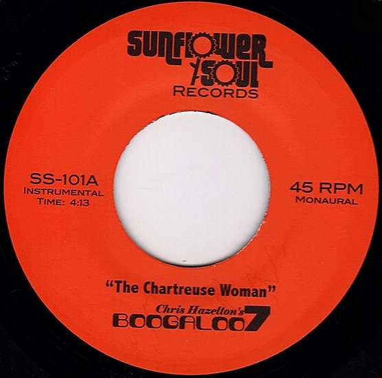 Chris Hazelton's Boogaloo 7 ‎– The Chartreuse Woma