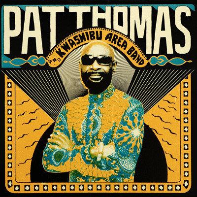 Pat Thomas And Kwashibu Area Band – Pat Thomas And Kwashibu Area Band