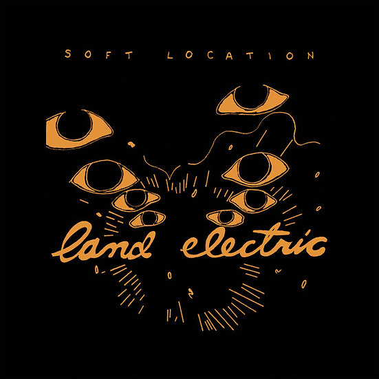 Soft Location ‎– Land Electric