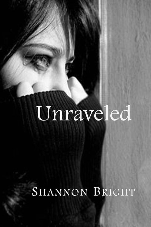 Unraveled by Shannon Bright