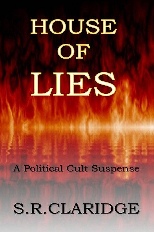 House of Lies by S.R. Claridge