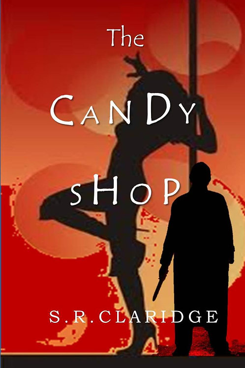 The Candy Shop by S.R.Claridge