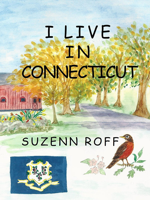 I Live in Connecticut by Suzenn Roff