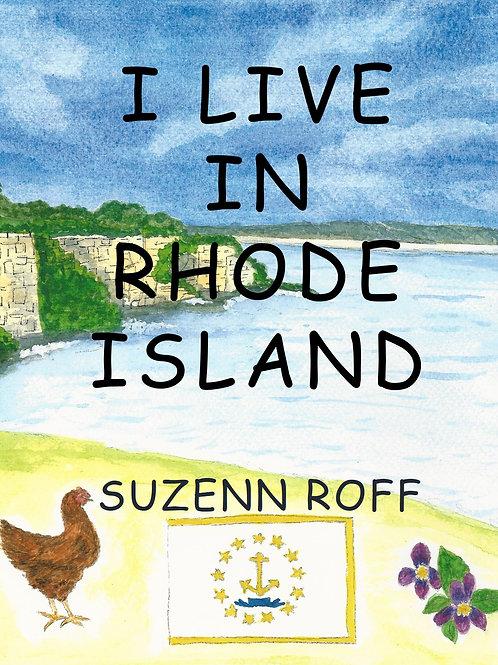 I Live in Rhode Island by Suzenn Roff