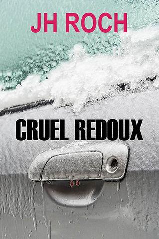 Cruel redoux