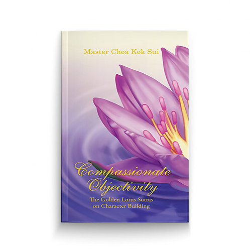 Golden Lotus Sutras - Compassionate Objectivity