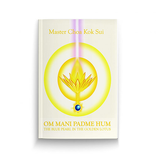 Om Mani Padme Hum (The Mantra of Compassion and Mercy)