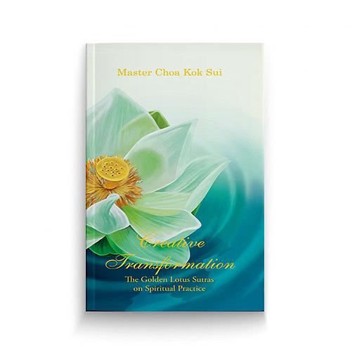 Golden Lotus Sutras - Creative Transformation