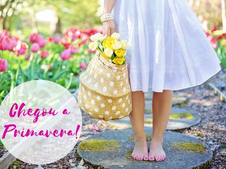 Primavera, tempo de mudança e renovação!