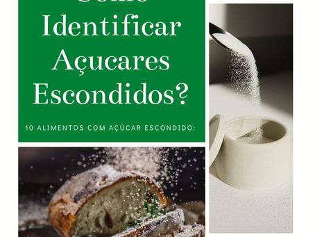 Como Identificar os Açúcares Escondidos?