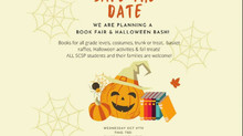 Save the Date:  Wednesday, October 27th - SCSP Book Fair and Halloween Bash