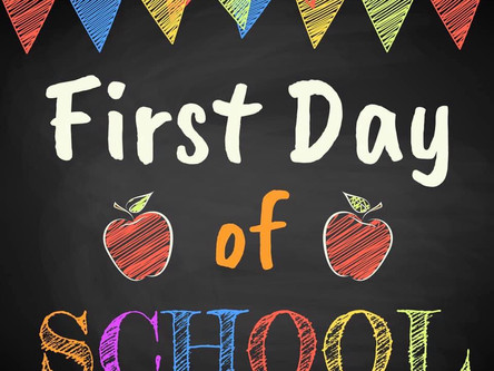 First Day of School - September 8