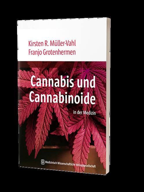 Cannabis und Cannabinoide in der Medizin