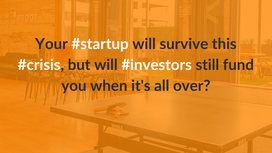The real challenge for startups begins AFTER this crisis - are you prepared?