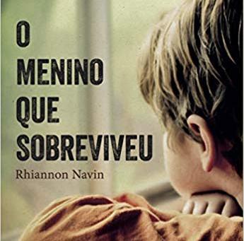 """Dica de Livro:  """"O menino que sobreviveu"""" de Rhiannon Navin"""
