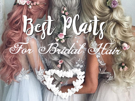 Best Plaits For Stunning Wedding Hair