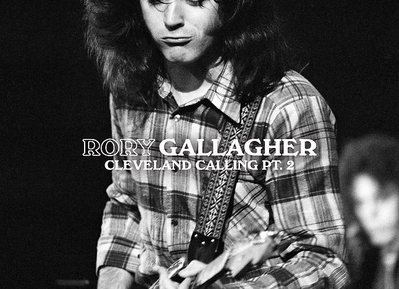 Rory Gallagher -Cleveland Calling pt 2